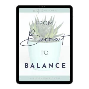 burnout to balance
